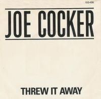 Cover Joe Cocker - Threw It Away