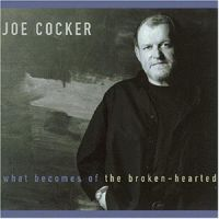 Cover Joe Cocker - What Becomes Of The Broken-Hearted