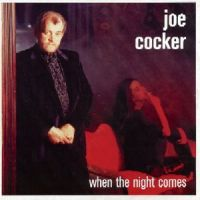 Cover Joe Cocker - When The Night Comes