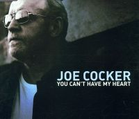 Cover Joe Cocker - You Can't Have My Heart
