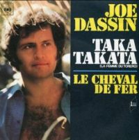 Cover Joe Dassin - Taka takata (La femme du Toréro)