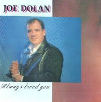 Cover Joe Dolan - Always Loved You