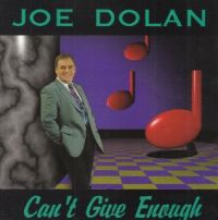 Cover Joe Dolan - Can't Give Enough