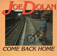 Cover Joe Dolan - Come Back Home