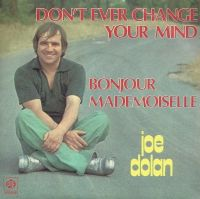 Cover Joe Dolan - Don't Ever Change Your Mind