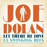 Cover Joe Dolan - Let There Be Love