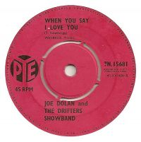 Cover Joe Dolan And The Drifters Showband - When You Say I Love You