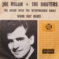 Cover Joe Dolan & The Drifters - The House With The Whitewashed Gable