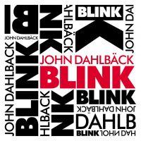 Cover John Dahlbäck - Blink