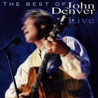 Cover John Denver - The Best Of John Denver - Live