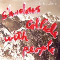 Cover John Frusciante - Shadows Collide With People
