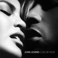 Cover John Legend - Love Me Now