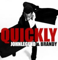 Cover John Legend feat. Brandy - Quickly