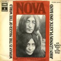 Cover John Lennon / Plastic Ono Band With Elephant's Memory And The Invisible Strings - Woman Is The Nigger Of The World