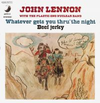 Cover John Lennon With The Plastic Ono Nuclear Band - Whatever Gets You Thru' The Night