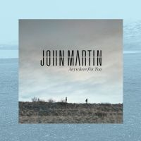 Cover John Martin - Anywhere For You