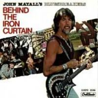 Cover John Mayall - Behind The Iron Curtain