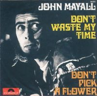 Cover John Mayall - Don't Pick A Flower