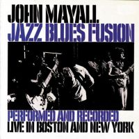 Cover John Mayall - Jazz Blues Fusion