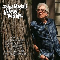 Cover John Mayall - Nobody Told Me