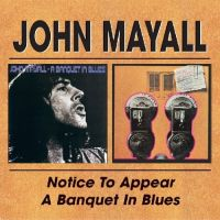 Cover John Mayall - Notice To Appear / A Banquet In Blues