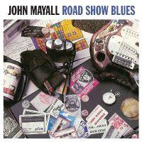 Cover John Mayall - Road Show Blues
