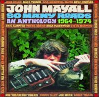 Cover John Mayall - So Many Roads - An Anthology 1964-1974