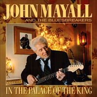 Cover John Mayall And The Bluesbreakers - In The Palace Of The King