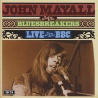 Cover John Mayall And The Bluesbreakers - Live At The BBC