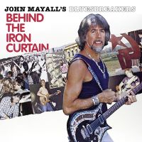 Cover John Mayall's Bluesbreakers - Behind The Iron Curtain