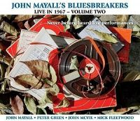 Cover John Mayall's Bluesbreakers - Live In 1967 - Volume Two