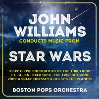 Cover John Williams / Boston Pops Orchestra - John Williams Conducts Music From Star Wars