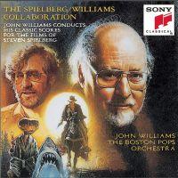 Cover John Williams / The Boston Pops Orchestra - The Spielberg / Williams Collaboration
