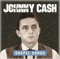 Cover Johnny Cash - The Greatest - Gospel Songs