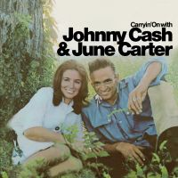 Cover Johnny Cash & June Carter - Carryin' On With Johnny Cash & June Carter