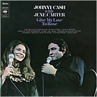 Cover Johnny Cash with June Carter - Give My Love To Rose