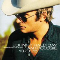 Cover Johnny Hallyday - Anthologie 1970-75