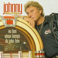 Cover Johnny Hallyday - Au bon vieux temps du juke-box
