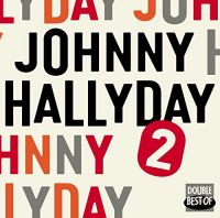Cover Johnny Hallyday - Double Best Of
