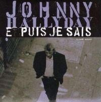Cover Johnny Hallyday - Et puis je sais