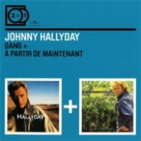 Cover Johnny Hallyday - Gang + À partir de maintenant