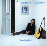 Cover Johnny Hallyday - Insolitudes