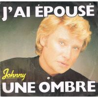 Cover Johnny Hallyday - J'ai épousé une ombre
