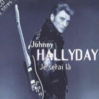 Cover Johnny Hallyday - Je serai là
