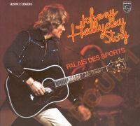 Cover Johnny Hallyday - Johnny Hallyday Story - Palais des sports