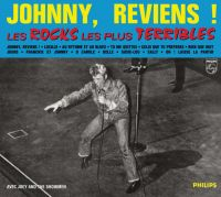 Cover Johnny Hallyday - Johnny, reviens! Les rocks les plus terribles