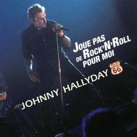 Cover Johnny Hallyday - Joue pas de Rock'n'Roll pour moi (Tour 66)