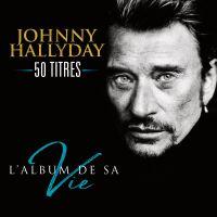Cover Johnny Hallyday - L'album de sa vie - 100 titres