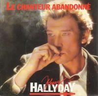 Cover Johnny Hallyday - Le chanteur abandonné