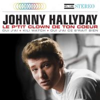 Cover Johnny Hallyday - Le p'tit clown de ton cœur